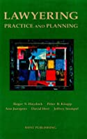 Lawyering - Practice & Planning: Practice and Planning (American Casebook Series)
