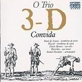 O Trio 3-D Convida