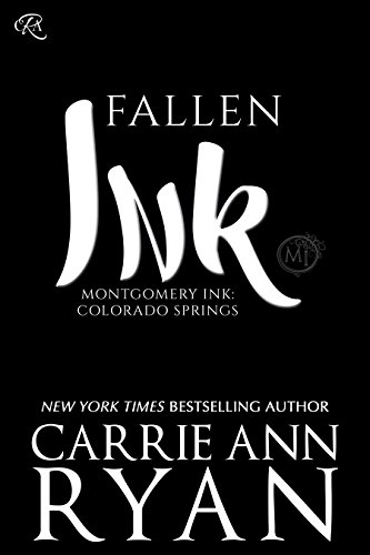 Fallen Ink (Montgomery Ink: Colorado Springs Book 1) (English Edition)