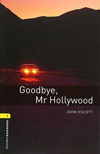 Goodbye, Mr Hollywood: Stage 1 (Oxford Bookworms Library)の詳細を見る