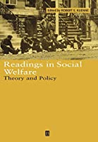 Readings in Social Welfare: Theory and Policy (Wiley Blackwell Readings for Contemporary Economics)