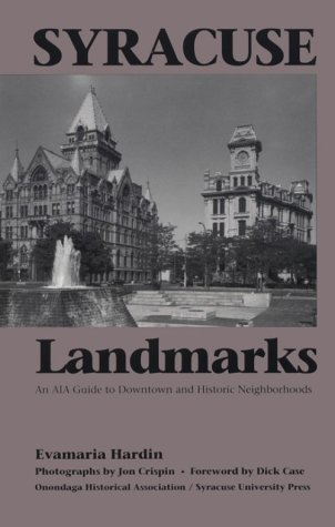 Syracuse Landmarks: An Aia Guide to Downtown and Historic Neighborhoods (4: Current Issues in Linguistic)
