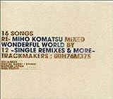 WONDERFUL WORLD~Single Remixes&More~