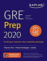 GRE Prep 2020: Practice Tests + Proven Strategies + Online (Kaplan Test Prep)