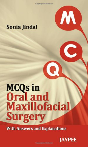 Download MCQs in Oral and Maxillofacial Surgery: With Answers and Explanations 935025218X