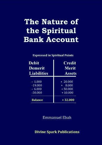 The Nature of the Spiritual Bank Account (English Edition)