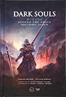 Dark Souls: Beyond the Grave: Bloodborne – Dark Souls III