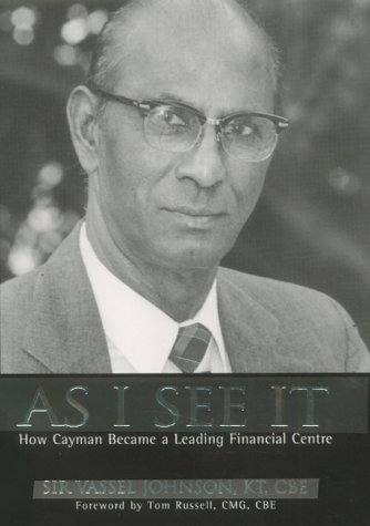 Download As I See It: How Cayman Became a Leading Financial Centre 1857765966