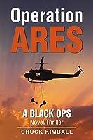 Operation Ares: A Black Ops Novel/Thriller