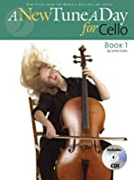 A New Tune a Day for Cello: Book 1