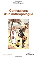 Confessions d'un anthropologue