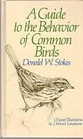 A Guide to Bird Behavior