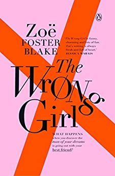 The Wrong Girl by [Blake, Zoe Foster]