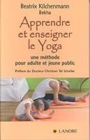 Apprendre et enseigner le yoga