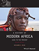 A History of Modern Africa: 1800 to the Present (Wiley Blackwell Concise History of the Modern World)