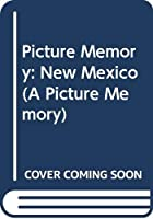 Picture Memory: New Mexico (A Picture Memory)