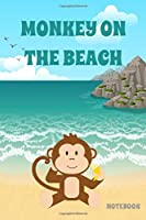 Monkey on the Beach Notebook - Ocean - Sand - College Ruled