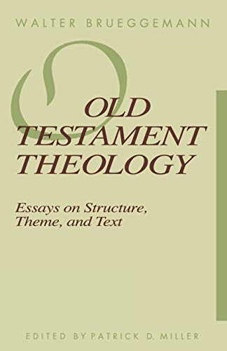 Download Old Testament Theology: Essays on Structure, Theme, and Text 0800625374