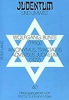 Anonymous, Tractatus Adversus Judaeum (Judentum Und Umwelt / Realms of Judaism)