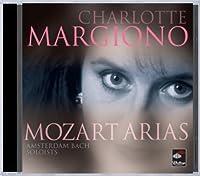 Charlotte Margiono: Mozart Arias