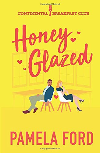 Download Honey Glazed (The Continental Breakfast Club) 1944792015