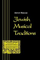 Jewish Musical Traditions (Jewish Folklore and Anthropology)