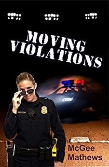 Moving Violations by [Mathews, McGee]
