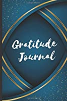 "One Minute Gratitude Journal For Men - Gratitude Journal: A One Minute Gratitude Journal With 52 Week to Develop Gratitude Mindfulness and Positivity | A Life of Gratitude Journal For Men, Young, Christian | 107 Pages 6""x9"""