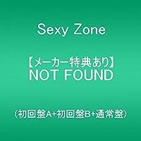 【メーカー特典あり】 NOT FOUND(初回盤A+初回盤B+通常盤)(特典:「内容未定」付)