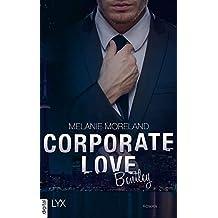 Corporate Love - Bentley (Vested Interest 1) (German Edition)