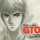 GTO — オリジナル・サウンドトラック