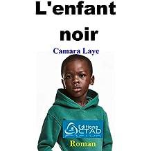 L'enfant noir (Roman) (French Edition)