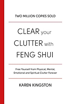 Clear Your Clutter With Feng Shui by [Kingston, Karen]