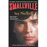 Smallville: See No Evil (Smallville Young Adult Series)