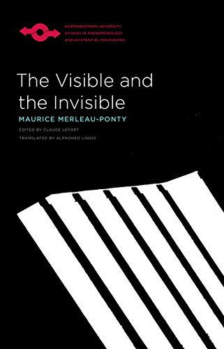 Download The Visible and the Invisible: Followed by Working Notes (Studies in Phenomenology and Existential Philosophy) 0810104571