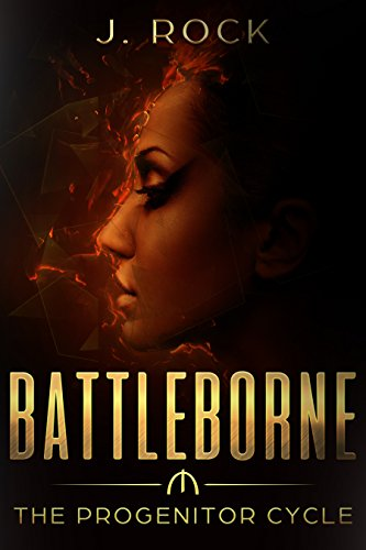 Download Battleborne: The Progenitor Cycle (English Edition) B073T31Y1P