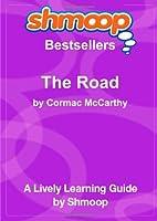 The Road: Shmoop Bestsellers Guide [並行輸入品]