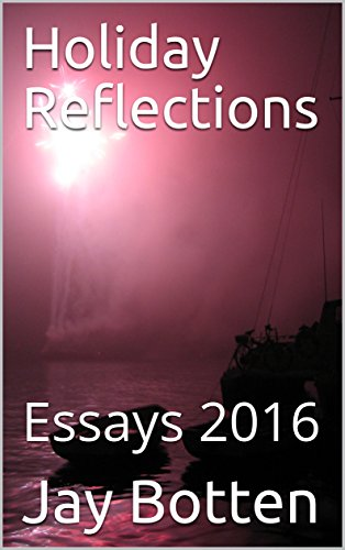 Holiday Reflections: Essays 2016 (Holiday Essays) (English Edition)