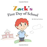 Zack's First Day Of School