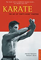Karate The Art of Empty-Hand Fighting: The Classic Work on Traditional Japanese Karate