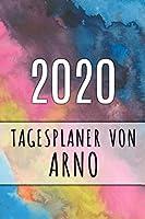 2020 Tagesplaner von Arno: Personalisierter Kalender fuer 2020 mit deinem Vornamen