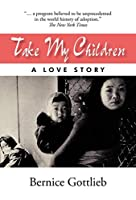 Take My Children: An Adoption Story