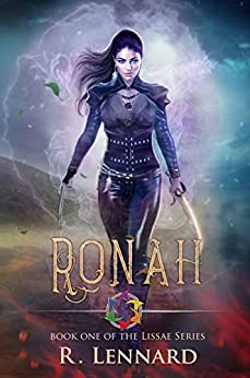 Ronah: Book one in the Lissae series by [Lennard, R.]