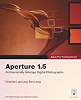 Apple Pro Training Series: Aperture 1.5 [並行輸入品]