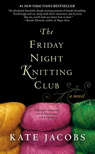 The Friday Night Knitting Club (Friday Night Knitting Club Series)