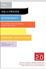 The Hollywood Economist 2.0: The Hidden Financial Reality Behind the Movies Kindle Edition