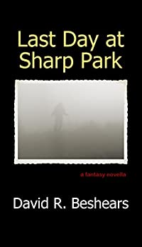 Last Day at Sharp Park by [Beshears, David R.]