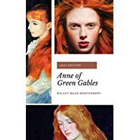 Anne of Green Gables (Anne Shirley Series #1): by L. M. Montgomery (English Edition)