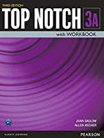 Top Notch(3E) Level 3: Student Book/Workbook Split A (Student Book+Workbook) (Top Notch (3E))