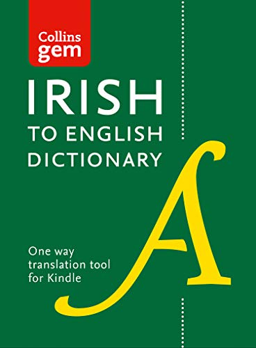 Collins Irish to English (One Way) Dictionary: Gem edition (Collins Gem) (Irish Edition)